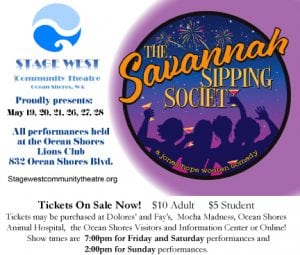Stage West Community Theatre: The Savannah Sipping Society @ Ocean Shores Lions Club | Ocean Shores | Washington | United States