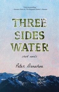 Book Talk: Peter Donahue's THREE SIDES WATER @ Harbor House Writers | Aberdeen | Washington | United States
