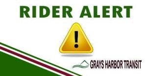 Grays Harbor Transit Rider Alert