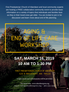 Aging & End of Life Care Workshop @ First Presbyterian Church of Aberdeen
