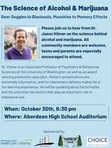 The Science of Alcohol & Marijuana w/ Dr. Jason Kilmer @ Aberdeen High School Auditorium