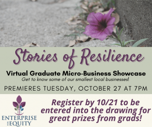 Stories of Resilience - Graduate MicroBusiness Showcase @ Virtual