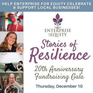 Enterprise for Equity 20th Anniversary Fundraising Virtual Gala: Stories of Resilience @ Virtual