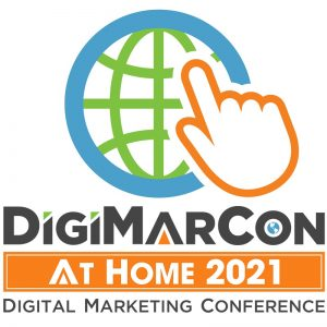 DigiMarCon At Home 2021 - Digital Marketing, Media and Advertising Conference @ Live and On Demand