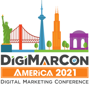DigiMarCon America 2021 - Digital Marketing, Media and Advertising Conference @ DigiMarCon America-Online